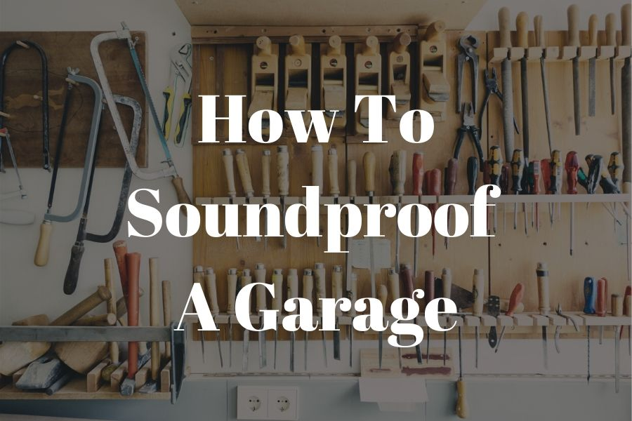 How to soundproof a garage (1)