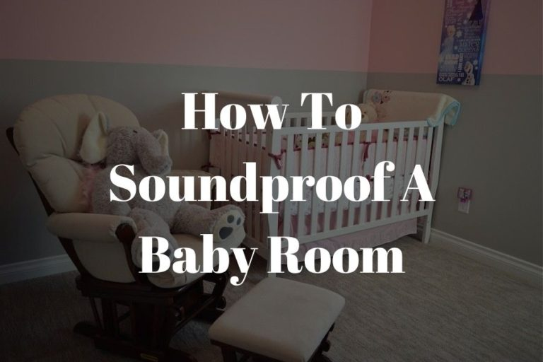 how to soundproof a baby room featured image