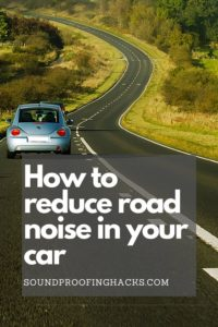 how to reduce road noise in your car pinterest 1