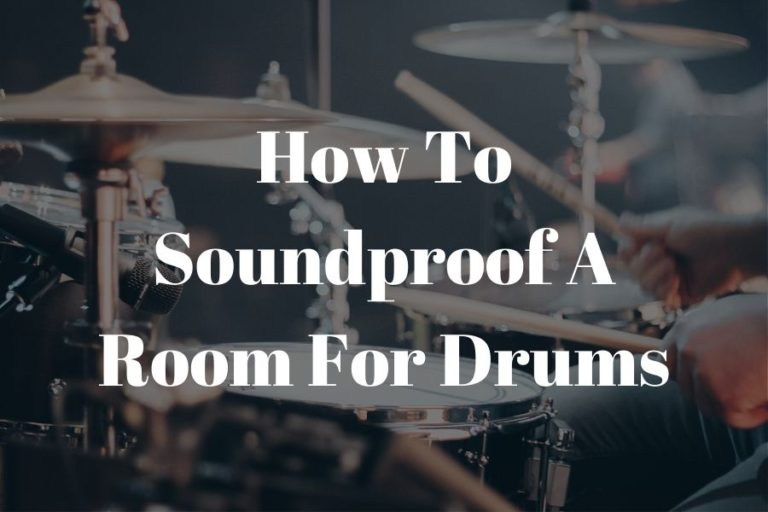 how to soundproof a room for drums featured image