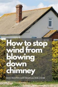how to stop wind from blowing down chimney pinterest 1