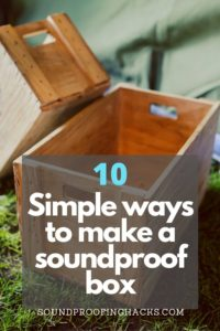 how-to-make-a-soundproof-box-pinterest-1