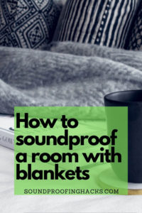 how-to-soundproof-a-room-with-blankets-pinterest-1