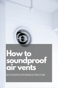 how-to-soundproof-air-vents-pinterest-1