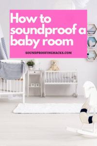 how to soundproof baby room pinterest 1