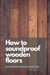 how to soundproof wooden floors pinterest 1