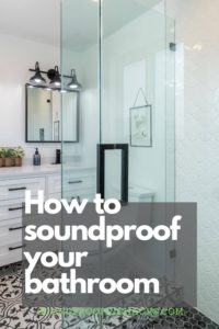 how-to-soundproof-your-bathroom-pinterest-1