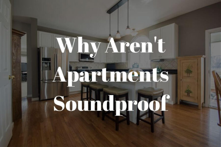 why aren't apartments soundproof featured image
