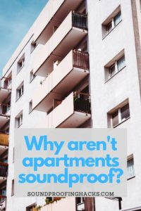 why aren't apartments soundproof pinterest 1