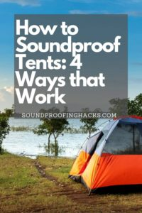 how to soundproof tents pinterest