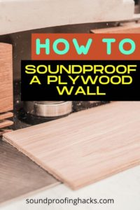 how to soundproof a plywood wall pin 1