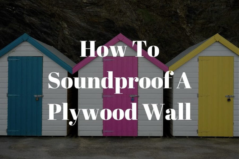 how to soundproof a plywood wall featured image 1