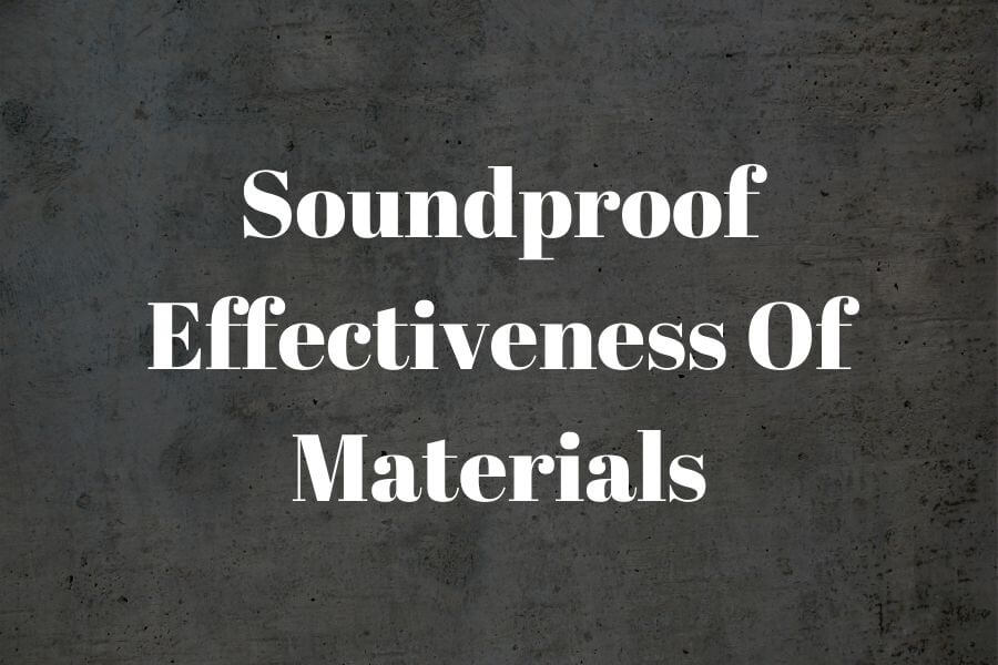 Soundproof Effectiveness Of Materialsl featured image