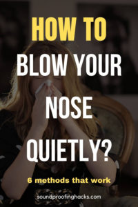 how to blow your nose quietly pinterest