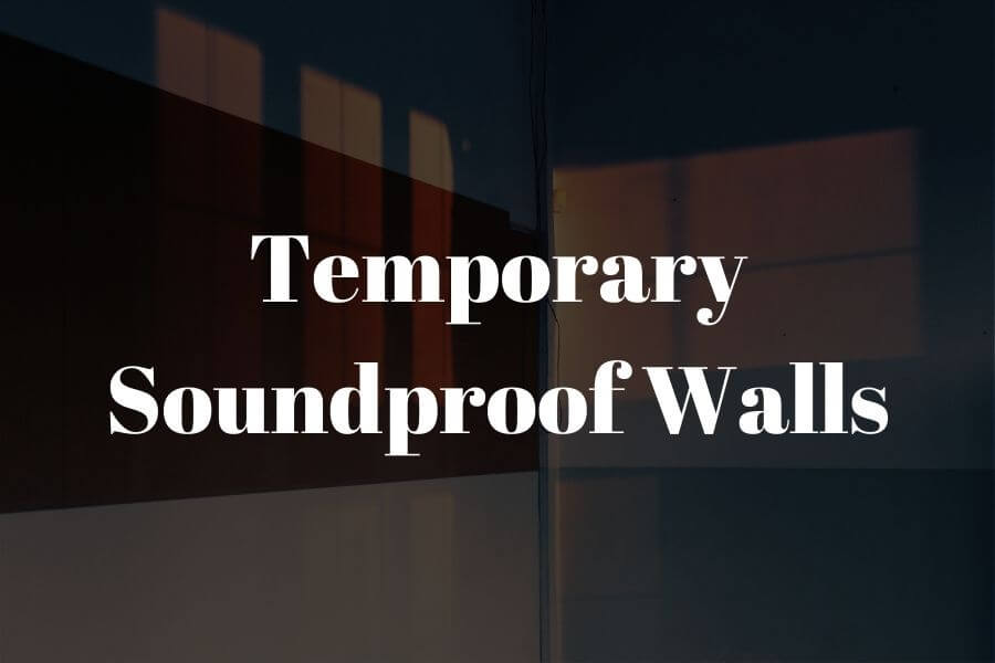 temporary soundproof walls featured image