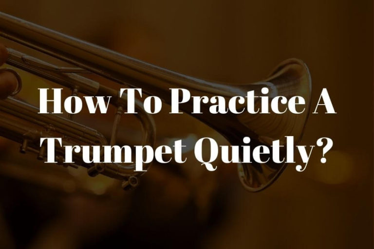 how to practice a trumpet quietly featured image