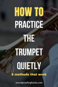 how to practice the trumpet quietly pinterest (1)