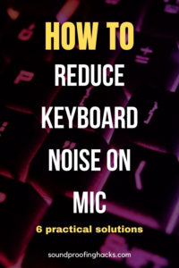 how to reduce keyboard noise on mic pinterest
