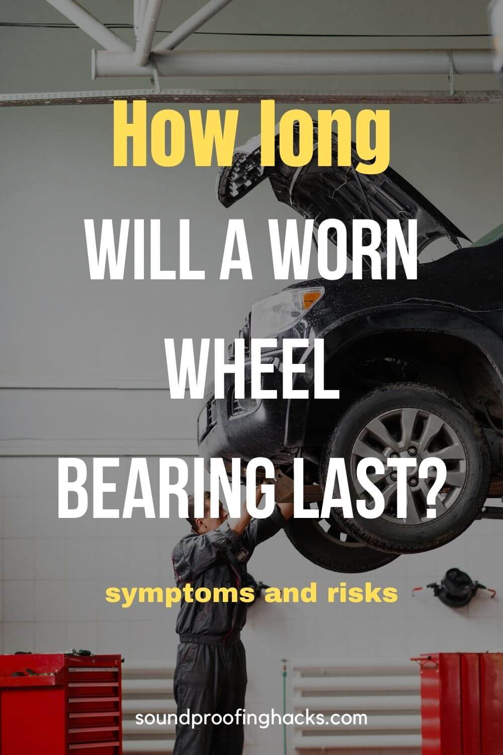 how long can you drive a car with bad wheel bearing pinterest
